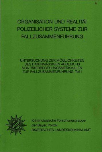 organisation und realität polizeilicher systeme zur ... - Polizei Bayern