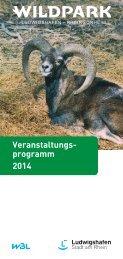 Wildpark Aktionsprogramm 2014 - Ludwigshafen