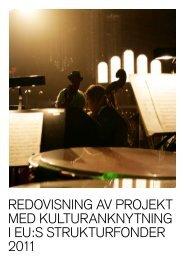 Redovisning Kultur inom EUs strukturfonder 2011 - Statens kulturråd