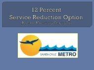 Fall 2011 Service Reduction Workshop - Santa Cruz METRO