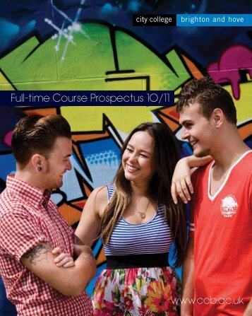 www.ccb.ac.uk Full-time Course Prospectus 10/11 - City College
