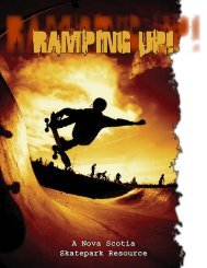 Ramping Up! A Nova Scotia Skatepark Resource - Government of ...
