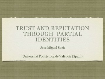 TRUST AND REPUTATION THROUGH PARTIAL IDENTITIES