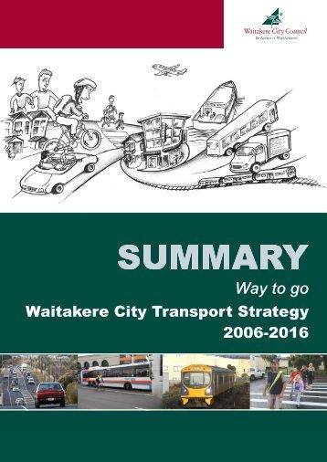 Waitakere City Transport Strategy 2006-2016 Summary - Auckland ...