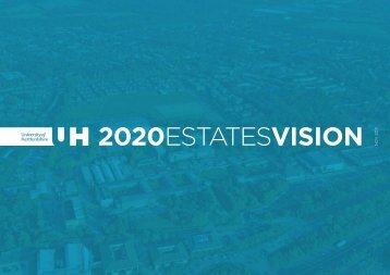 2020 Estates vision - University of Hertfordshire