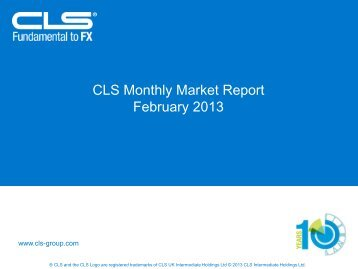 CLS Monthly Market Report February 2013