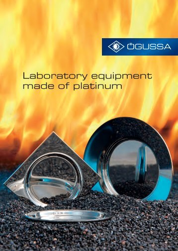Platinum laboratory equipment - catalogue as PDF file - ÖGUSSA ...