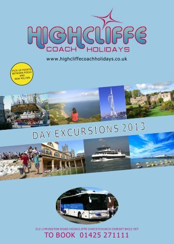 Day Excursion Brochure 2013 -v2 - Highcliffe Coach Holidays