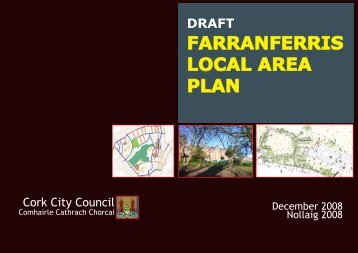 Draft Farranferris Local Area Plan - Cork City Council