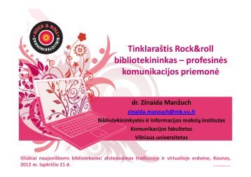 Rock & roll bibliotekininkas - Kauno apskrities viešoji biblioteka