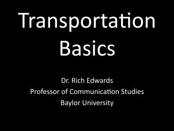 Dr. Rich Edwards Professor of Communica&on; Studies Baylor ...