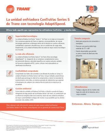 La unidad enfriadora CenTraVac Series S de Trane con tecnología ...