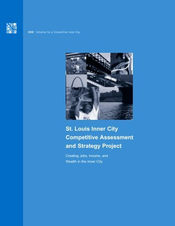 St. Louis Inner City Competitive Assessment and Strategy Project