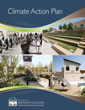 Los Angeles Mission College - ACUPCC Reports - Climate ...