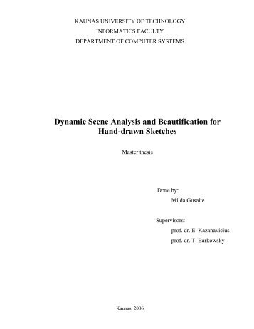 Dynamic Scene Analysis and Beautification for Hand-drawn Sketches