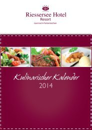 Kulinarischer Kalender 2014 Riessersee Hotel Resort