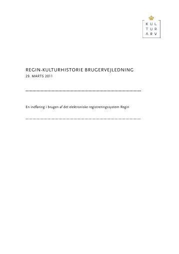 REGIN-KULTURHISTORIE BRUGERVEJLEDNING