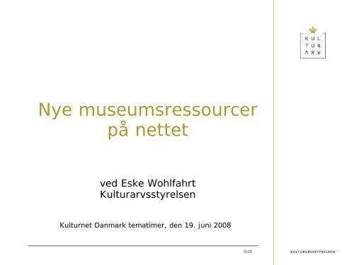 Eske Wohlfahrt: Nye museumsressourcer på nettet (PDF-format