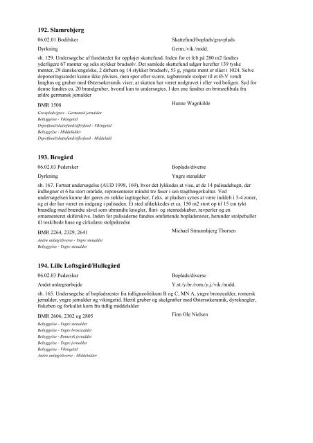 Arkæologiske udgravninger i Danmark - Kulturstyrelsen