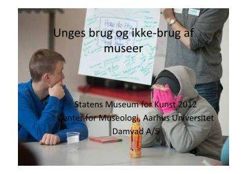 en målgruppeundersøgelse af museernes unge brugere