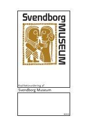 Svendborg Museum endelig kvalitetsvurderingsrapport