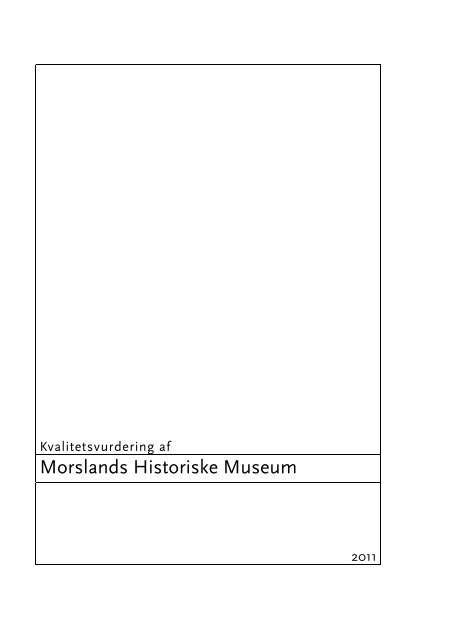 Morslands Historiske Museum - Kulturstyrelsen