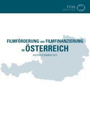 Filmförderung und Filmfinanzierung in Österreich ... - Kultur Steiermark