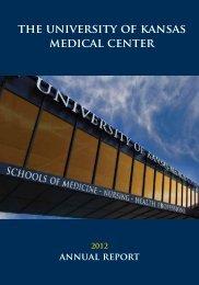 2012 Annual Report - University of Kansas Medical Center