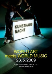 World Art meets World Music 23. 5. 2009 - Kunsthaus Zürich