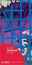 4 | 2011 OktOber bis Dezember - Kunstmuseum Bonn