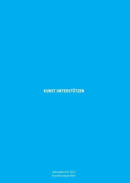 Download Jahresbericht 2012 (pdf) - Kunstmuseum Bern