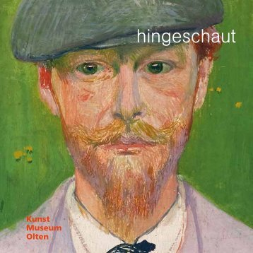 flyer hingeschaut 2013 (pdf) - Kunstmuseum Olten