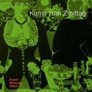 flyer kunst zum zmittag 2013 (pdf) - Kunstmuseum Olten