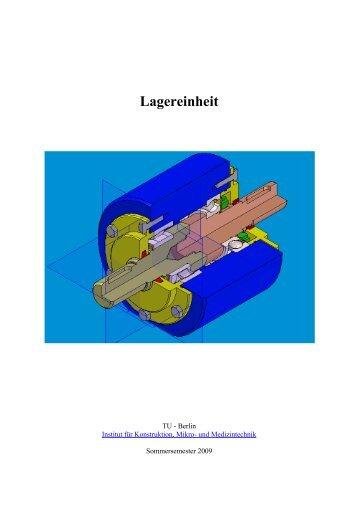 Lagereinheit - Konstruktion und Produktzuverlässigkeit - TU Berlin