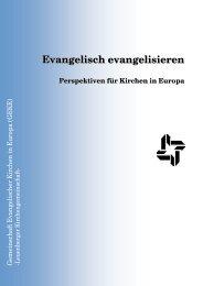 Evangelisch evangelisieren - Gemeinschaft Evangelischer Kirchen ...
