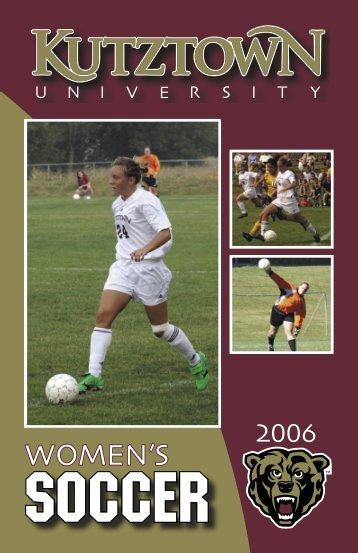 2006 Women's Soccer Media Guide - Kutztown University