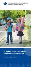 Sicherheit für Ihr Kind auf dem Schulweg und in der Schule