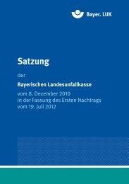 Satzung Bayer. LUK - Kommunale Unfallversicherung Bayern