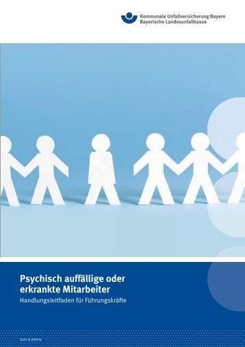 Psychisch auffällige oder erkrankte Mitarbeiter - Kommunale ...