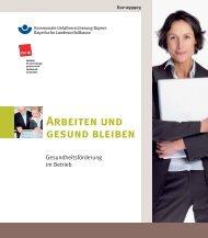 Arbeiten und gesund bleiben - Kommunale Unfallversicherung Bayern