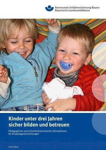 Kinder unter drei Jahren sicher bilden und betreuen - Kommunale ...