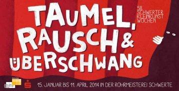 15. Januar bis 11. April 2014 in der Rohrmeisterei ... - KuWeBe