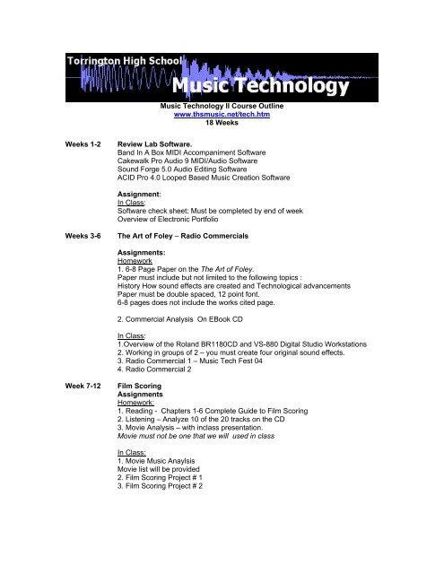 Music Technology II Course Outline www thsmusic net