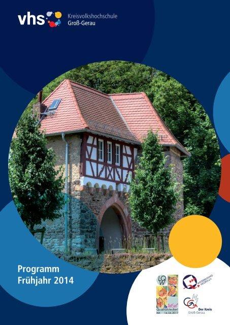 Programm Frühjahr 2014 - Kreisvolkshochschule Groß-Gerau