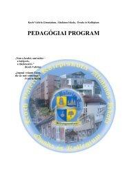 PEDAGÓGIAI PROGRAM - Koch Valéria Iskolaközpont