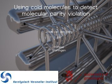 Using cold molecules to detect molecular parity violation - KVI