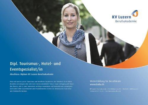 Dipl. Tourismus-, Hotel- und Eventspezialist/in - KV Luzern