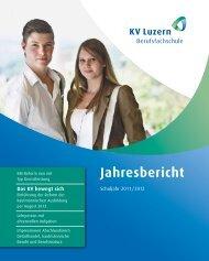 Jahresbericht KV Luzern Berufsfachschule Schuljahr 2011/12