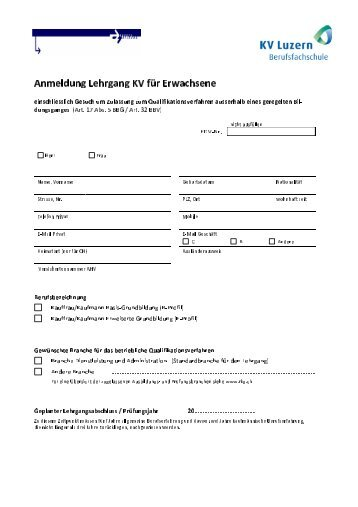 Anmeldung KV für Erwachsene Schuljahr 2014/15 - KV Luzern