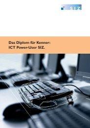 Das Diplom für Kenner: ICT Power-User SIZ.